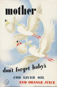 wartimemother-dont-forget-babys-cod-liver-oil-and-orange-juice-wwii